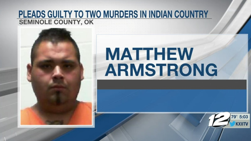 A man has pleaded guilty to charges related to two separate murders in Seminole County, Oklahoma.